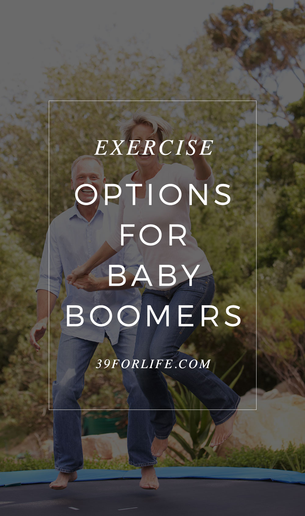 If you're over 50, here are some easy exercise options!