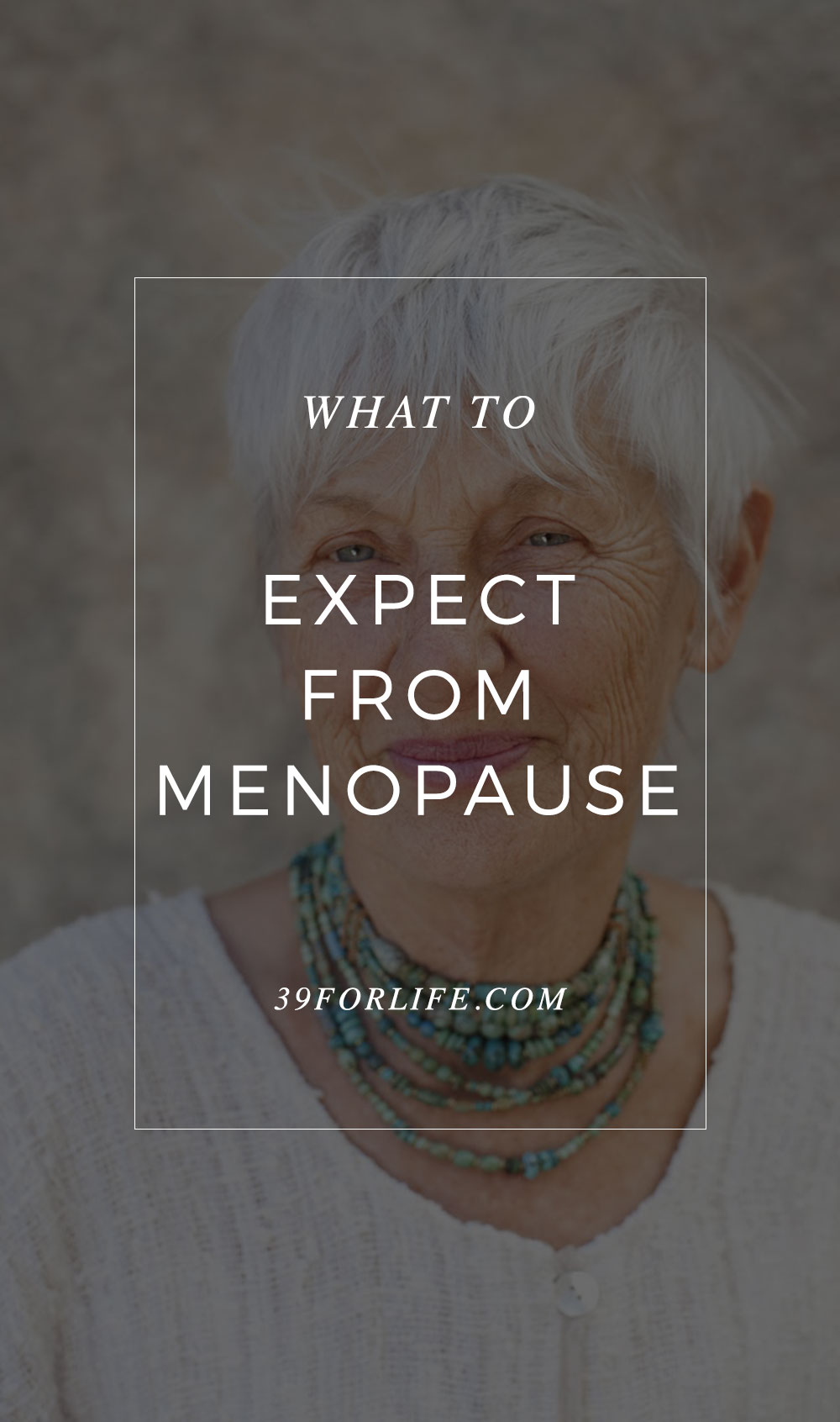 Know the effects of menopause and make it less scary and mysterious with these tips from an OBGYN.