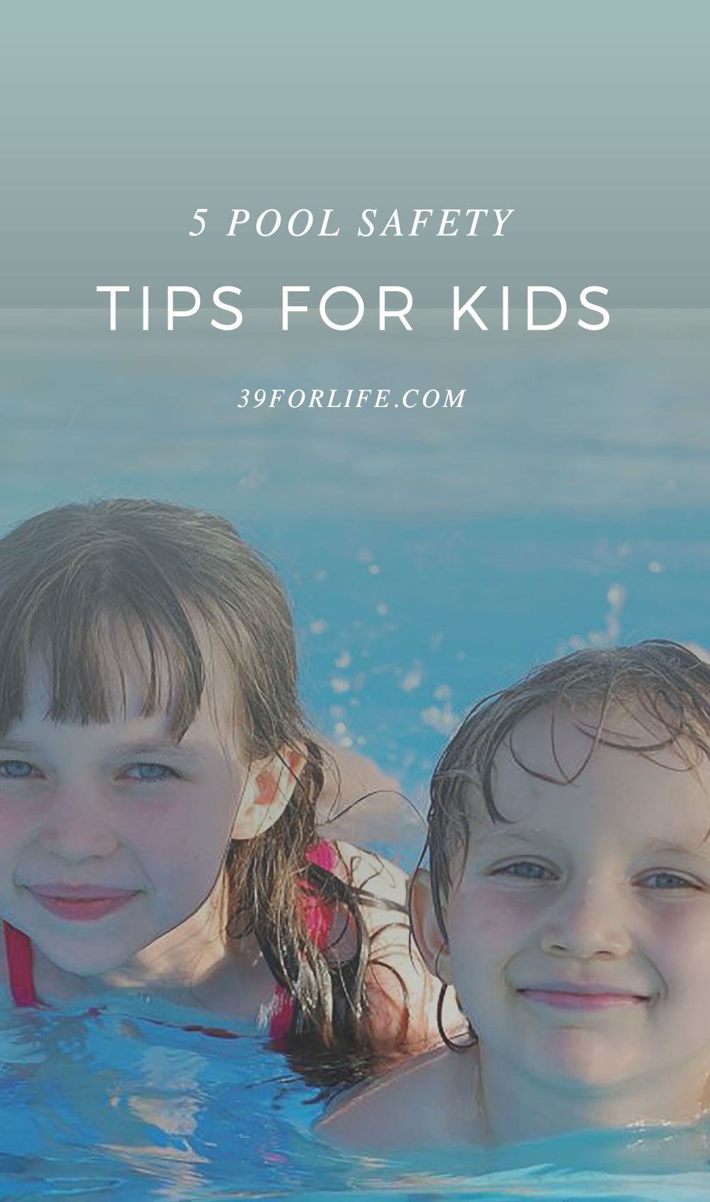 If you have a pool in your backyard or neighborhood, make sure you're following these safety tips..