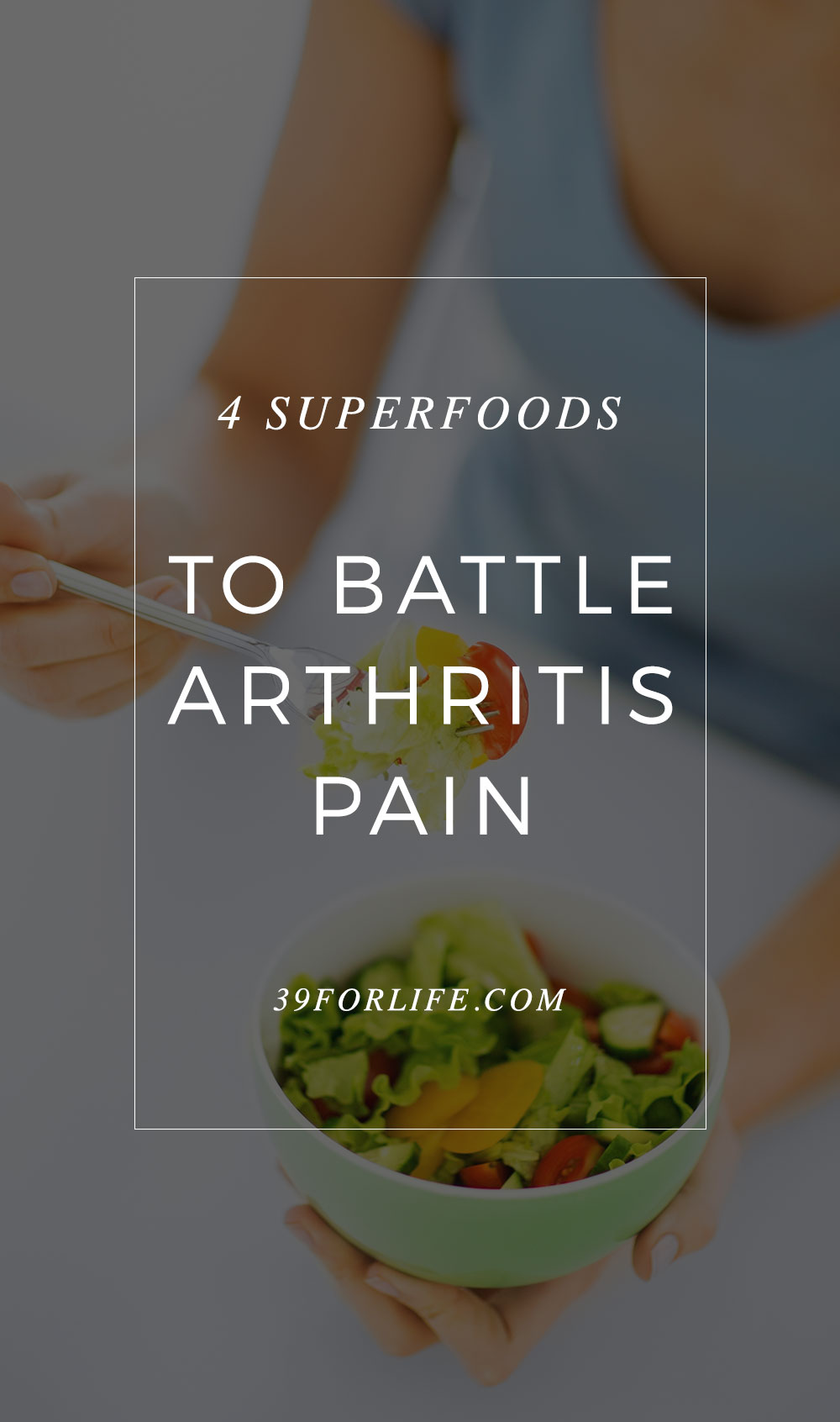 Choose these four foods to minimize the pain caused by arthritis. Time to add these to my shopping list!