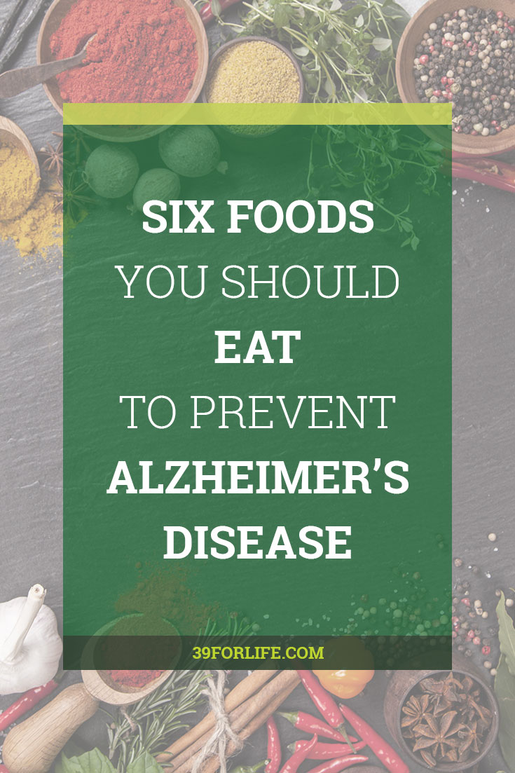 Add these six foods that prevent Alzheimer's disease to your shopping list. Healthy eating is one of the ways to combat memory disorders. Some of these were new to me!