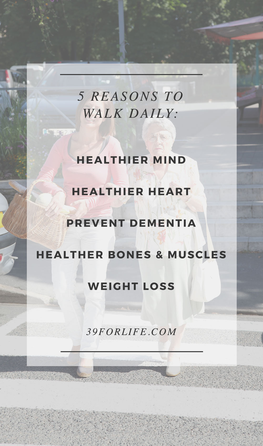Get your 10,000 steps every day. Here are the biggest reasons to get up and walk every day.