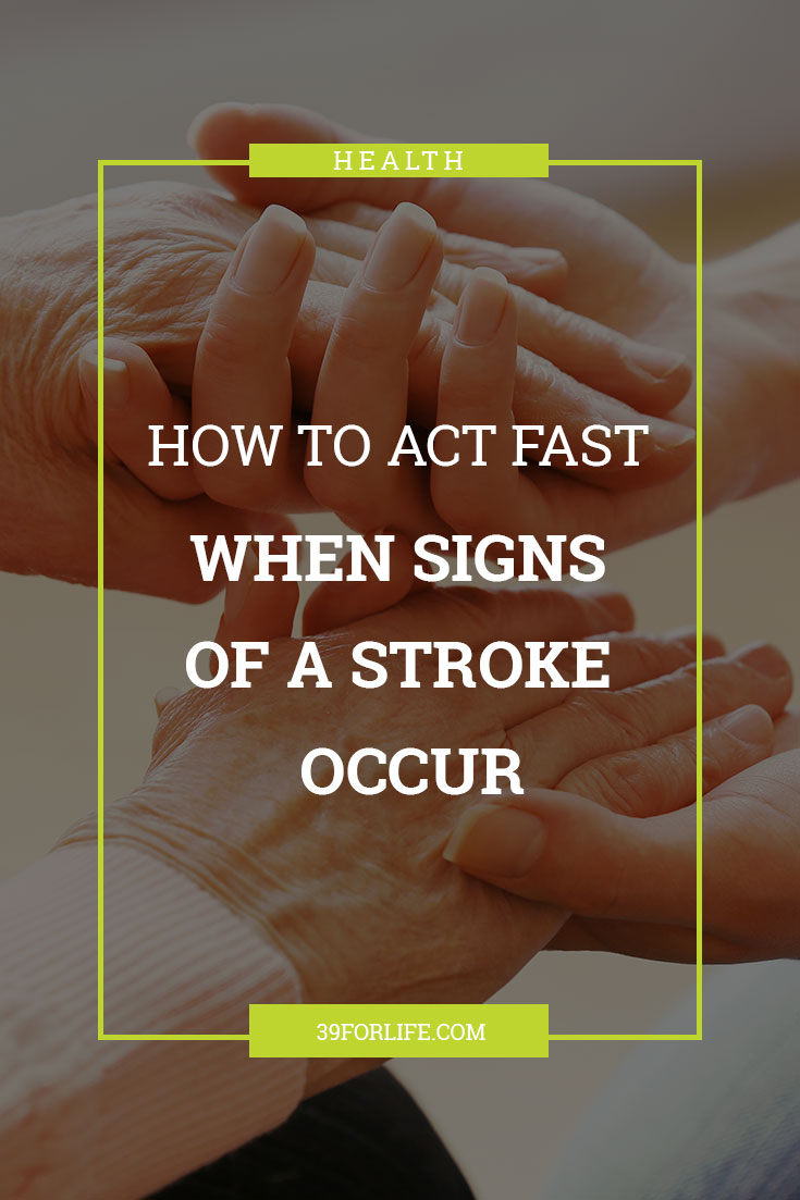 Do you know the signs of a stroke? Acting FAST when a stroke occurs can make all of the difference in your loved one's recovery.